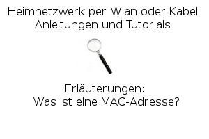 Was ist eine MAC-Adresse?