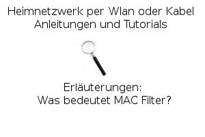 Was bedeutet MAC Filter?