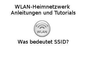 Was bedeutet SSID?