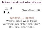 Windows 10 Tutorial - Welche echte Webadresse versteckt sich hinter einer Kurz-URL bzw. Short-URL?