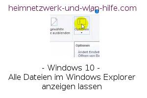 Alle Dateien im Windows Explorer anzeigen lassen