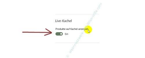 Die automatische Aktualisierung der Win 10 Apps aktivieren oder deaktiveren – Windows Store Einstellung Live-Kachel: Produkte auf Kachel anzeigen