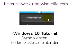 Windows 10 Tutorial - Symbolleisten in der Taskleiste einbinden