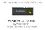 Windows 10 Tutorial - Symbolleisten in der Taskleiste einbinden