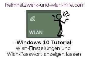Wlan-Einstellungen und Wlan-Passwort anzeigen lassen
