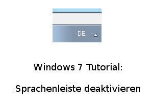 Die Windows 7 Sprachenleiste deaktivieren