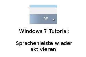 Die Windows 7 Sprachenleiste wieder aktivieren