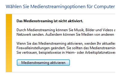 Heimnetzwerk Anleitungen: Multimedia im Windows 7 Heimnetzwerk - Medienstreamingoptionen aktivieren