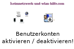 Windows 7 Benutzerkonten schnell aktivieren und deaktivieren