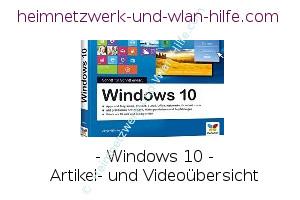 Windows 10 Artikel- und Videoübersicht