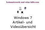 Windows 7 Artikel- und Videoübersicht