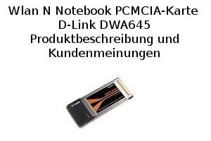 Wlan N Notebook PCMCIA-Karte D-Link DWA645 - Produktbeschreibung und Kundenmeinungen
