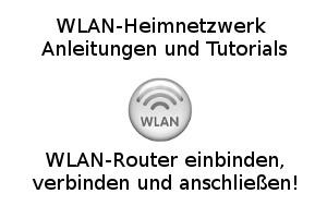WLAN-Router einbinden, verbinden und anschließen!
