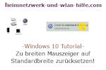 Windows 10 Tutorial - Einen zu breiten Mauscursor, Mauszeiger wieder auf Stardardbreite zurücksetzen