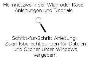 Zugriffsberechtigungen für Dateien und Ordner unter Windows vergeben!
