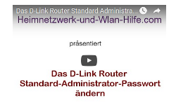 Youtube Video Tutorial - D-Link Router: Das Router Standard-Administrator-Passwort ändern